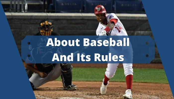 Baseball And Its Rules