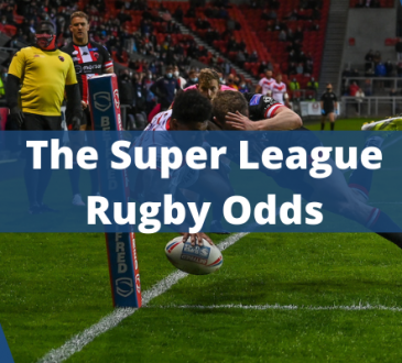 The Super League Rugby Odds